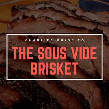 How to Smoke and Sous Vide Brisket [March 2019]
