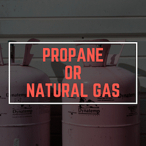 Propane vs Natural Gas - What to Use When?