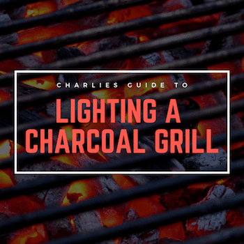 How To Light Charcoal Grills (Its Actually Much Easier Than You Think)
