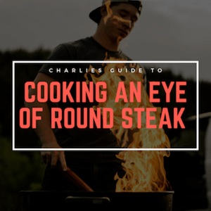 How to Cook Eye of Round Steak
