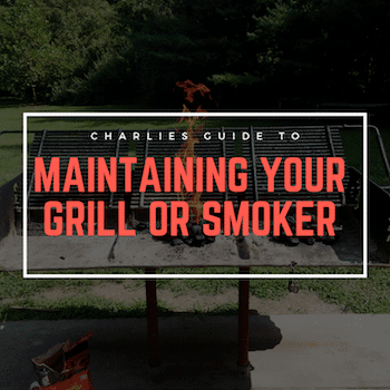 Maintaining and Cleaning Your Grill or Smoker