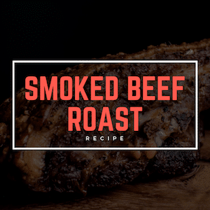 Smoked Beef Roast (What Is Brisket Again_)