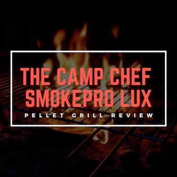 Camp Chef SmokePro LUX