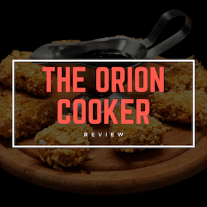 Grill Review_ The Orion Cooker [March 2019]