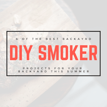 Backyard DIY Smoker Ideas