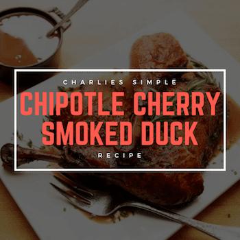 Chipotle Cherry Smoked Duck