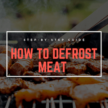 How To Defrost Meat