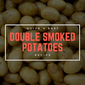 Stuffed and Double Smoked Potatoes