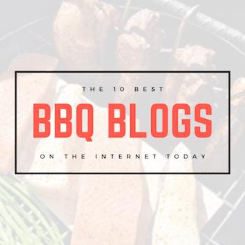 My Picks: Best BBQ Blogs Of 2019