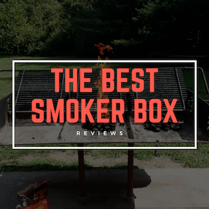 Top Smoker Box Review