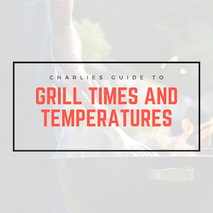 Grill Times and Temperatures