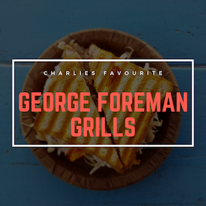 The Best George Foreman Grills