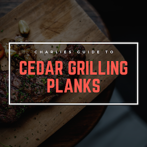 The Best Cedar Planks For Grilling