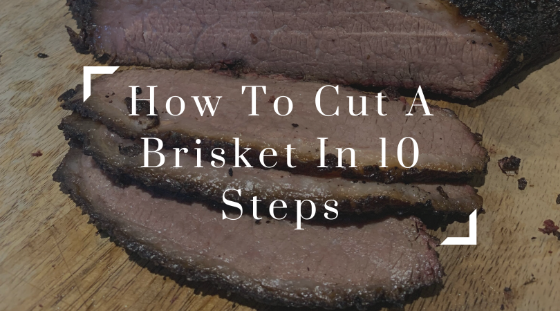 How to cut a brisket