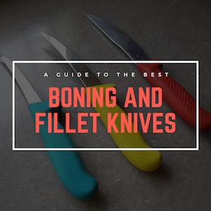 The Best Boning Knives