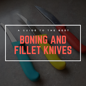 The Best Boning Knives