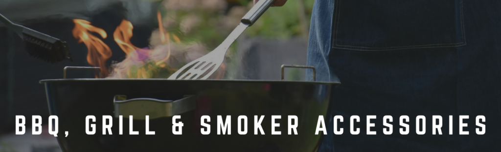 BBQ, Grill and Smoker Accessories