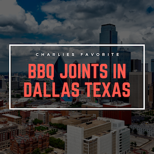 Best BBQ in Dallas Texas