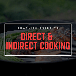 Direct or Indrect Cooking