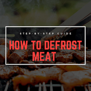 How To Defrost Meat Safely