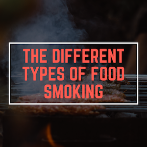 Types of Food Smoking