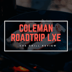 Coleman Roadtrip LXE Review