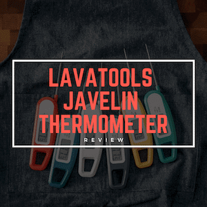 Lavatools-Javelin-Thermometer-Review