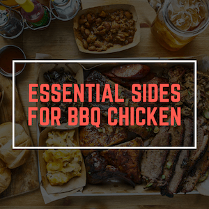 Sides for BBQ chicken