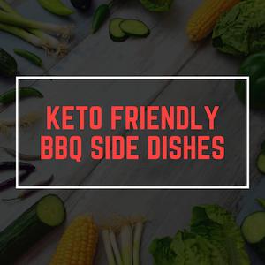 Keto sides for BBQ