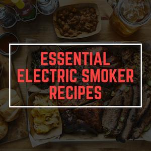 Electric Smoker Recipes