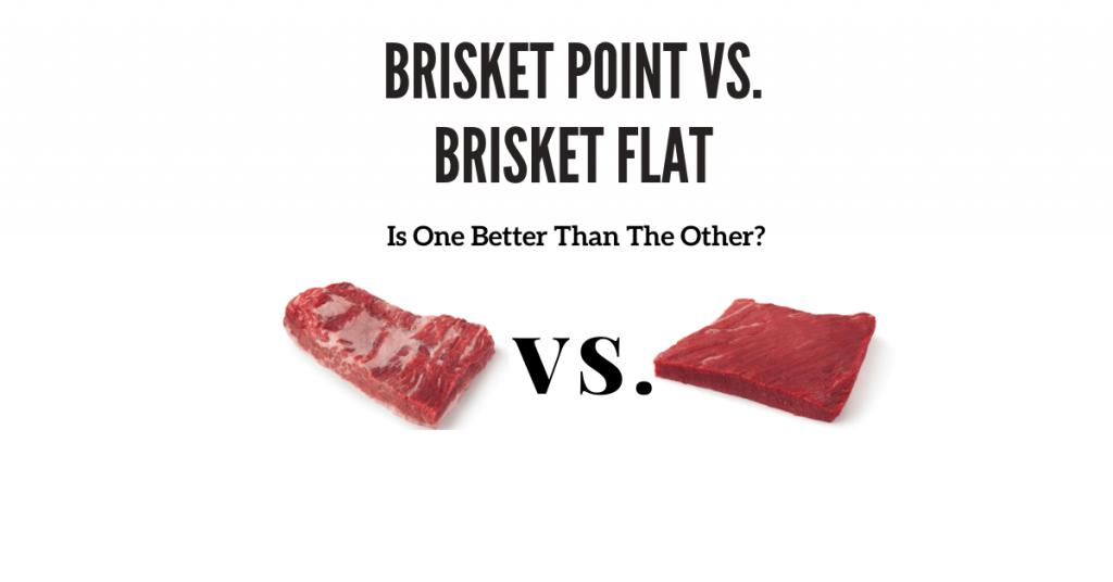 Brisket Point vs brisket Flat