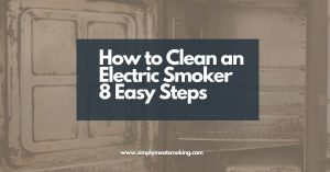 How-to-Clean-an-Electric-Smoker-