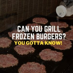 can you grill frozen burgers