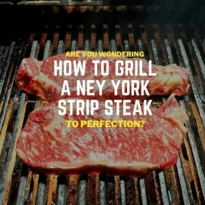 how to grill a ney york strip steak(1)